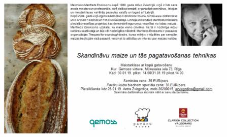 Manfreda Enoksona meistarklase- Skandināvu maize un tās pagatavošanas tehnikas
