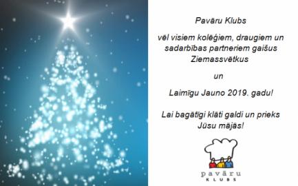 Pavāru klubs novēl priecīgus Ziemassvētkus un laimīgu Jauno 2019 gadu!
